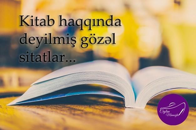 Kitab Haqqinda Deyilmis Gozəl Sitatlar Yazici Ceylan Mumoglunun Rəsmi Sayti
